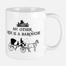 My Other Ride Is A Barouche Mug