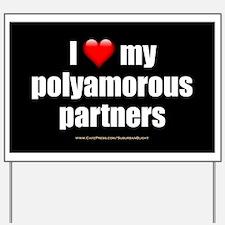 """Love Polyamorous Partners"" Yard Sign"