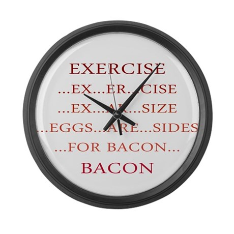 Exercise ... Bacon Large Wall Clock