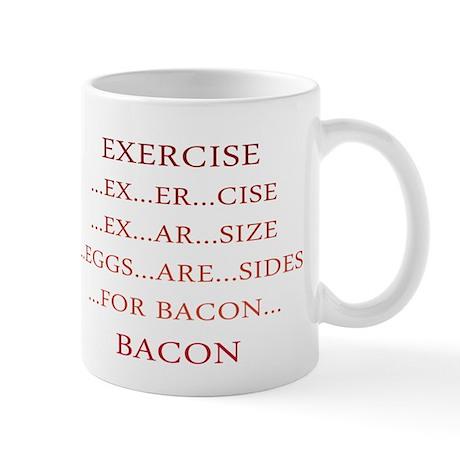 Exercise ... Bacon Mug