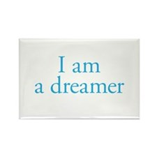 I am a dreamer Rectangle Magnet