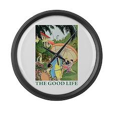 The Good Life Large Wall Clock