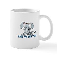 Talk to the Tail Bunny Rabbit Mug
