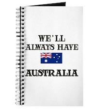 We Will Always Have Australia Journal