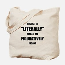 Literally Figuratively Tote Bag