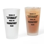 Literally Figuratively Drinking Glass
