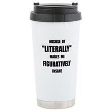 Literally Figuratively Travel Mug