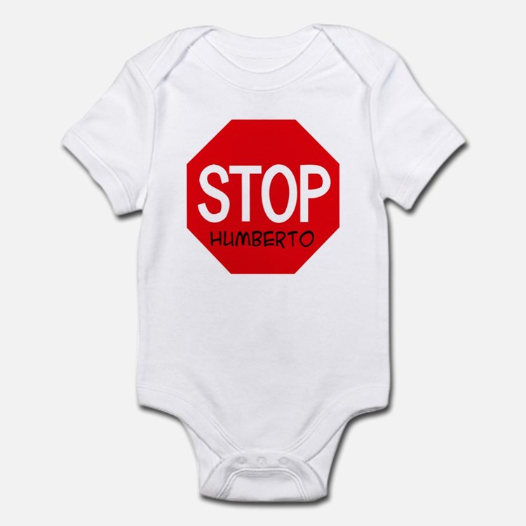 Stop Humberto Infant Bodysuit