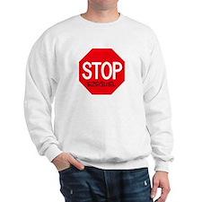 Stop Ezequiel Sweatshirt