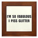 Piss Glitter Framed Tile