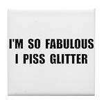 Piss Glitter Tile Coaster