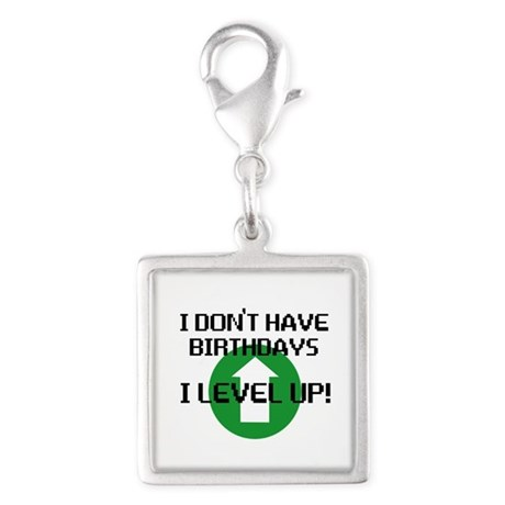 I dont have birthdays Silver Square Charm