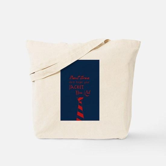 New Kid Tote Bag
