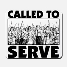 Called To Serve Mousepad