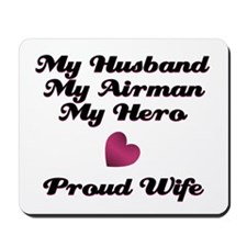 My Husband My Airman Mousepad