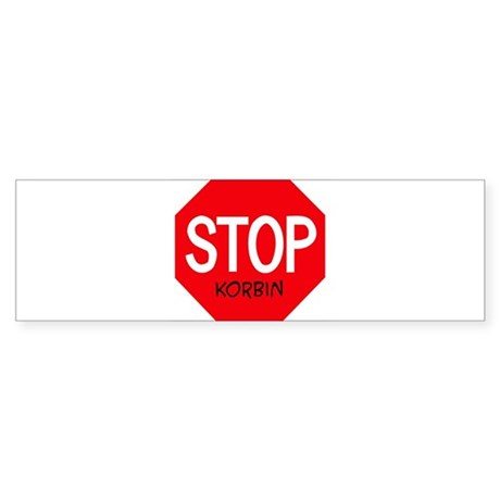 Stop Korbin Bumper Sticker