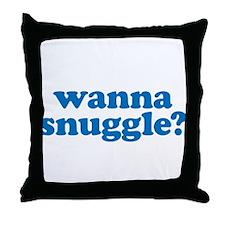 Wanna snuggle? Throw Pillow