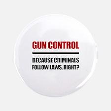 """Gun Control 3.5"""" Button"""
