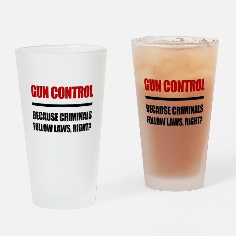 Gun Control Drinking Glass