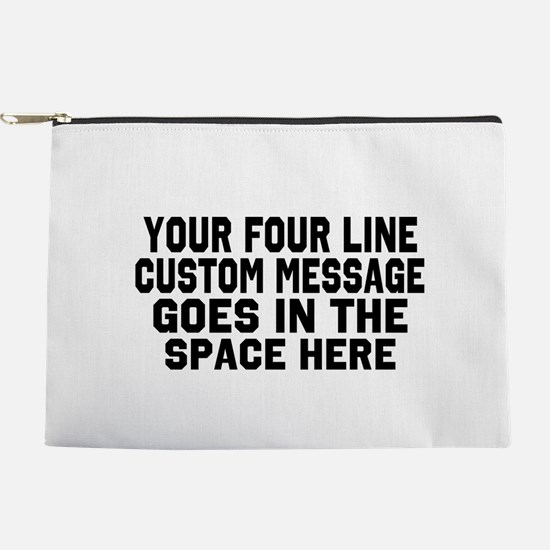 Customize Four Line Message Makeup Pouch