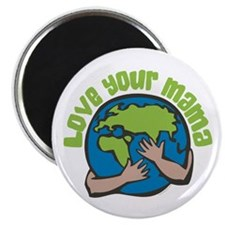 """Love Your Mama 2.25"""" Magnet (10 pack)"""