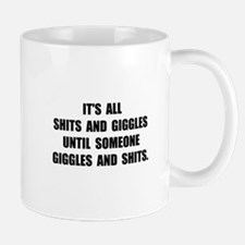 Shits And Giggles Mug