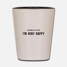Wife Happy Shot Glass