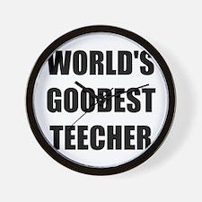 Worlds Goodest Teacher Wall Clock