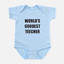 Worlds Goodest Teacher Infant Bodysuit