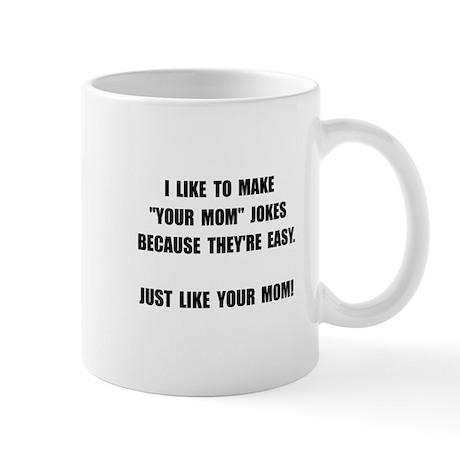 Your Mom Joke Mug