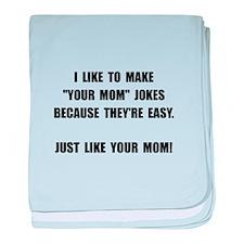 Your Mom Joke baby blanket