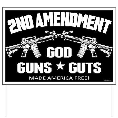 God Guns Guts Yard Sign