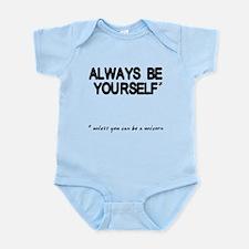 Always Be Yourself Unicorn Infant Bodysuit