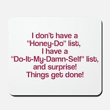 Do it my damn self list Mousepad