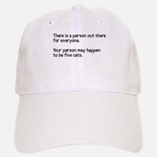 Your person may be five cats Baseball Baseball Cap