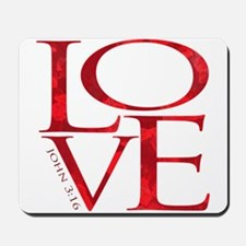 Love - John 3:16 Mousepad