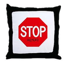 Stop Arnav Throw Pillow