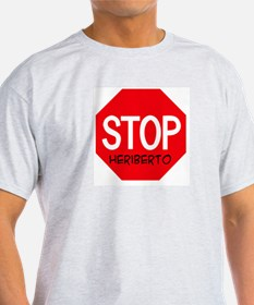 Stop Heriberto Ash Grey T-Shirt
