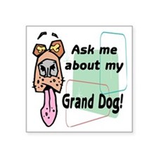 "grand dog Square Sticker 3"" x 3"""