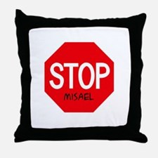 Stop Misael Throw Pillow