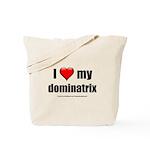 I Love My Dominatrix lightapparel.png Tote Bag