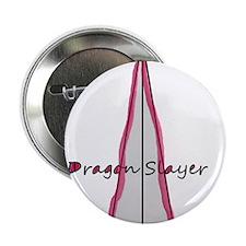 "Dragon slayer 2.25"" Button"