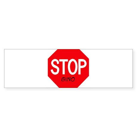 Stop Gino Bumper Sticker