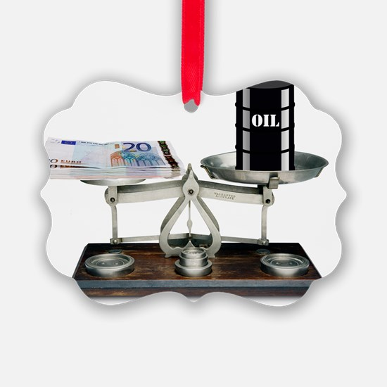 Cost of oil - Ornament