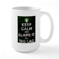 Blame the lag Mug