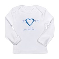 I love my twin grandsons Long Sleeve Infant T-Shir