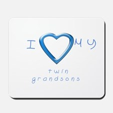 I love my twin grandsons Mousepad