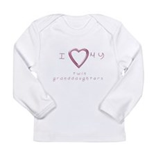 I love my twin granddaughters Long Sleeve Infant T