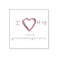 "I love my twin granddaughters Square Sticker 3"" x"