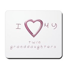 I love my twin granddaughters Mousepad